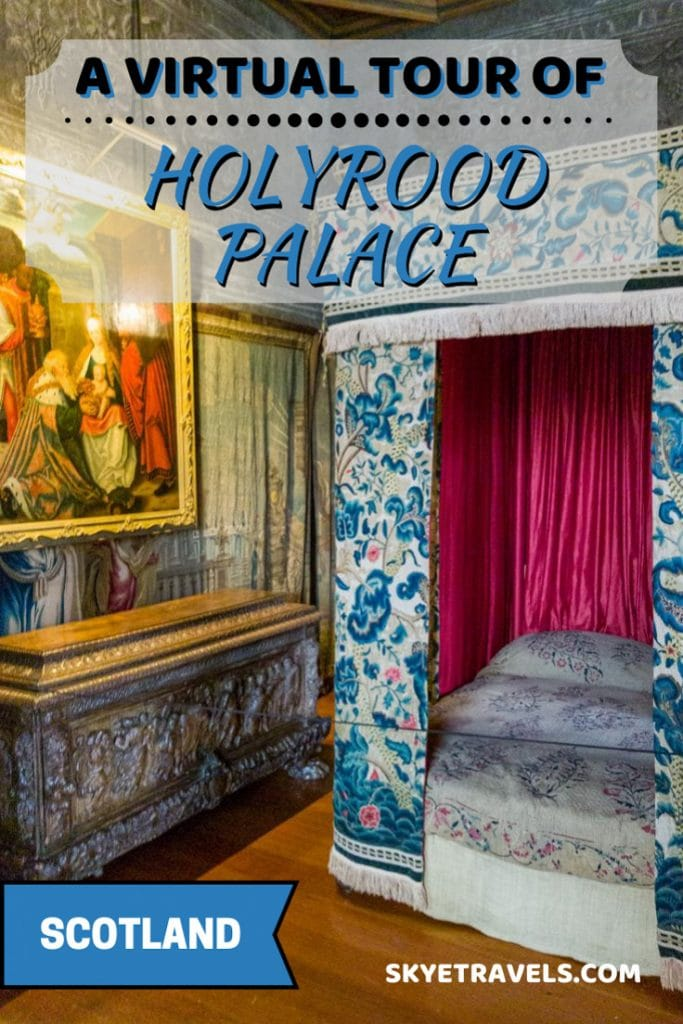 Virtual Tour of Holyrood Palace